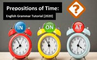 Prepositions of Time IN, ON and AT- English Grammar