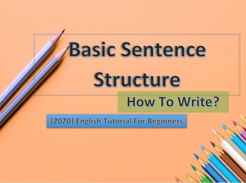 Basic Sentence Structure