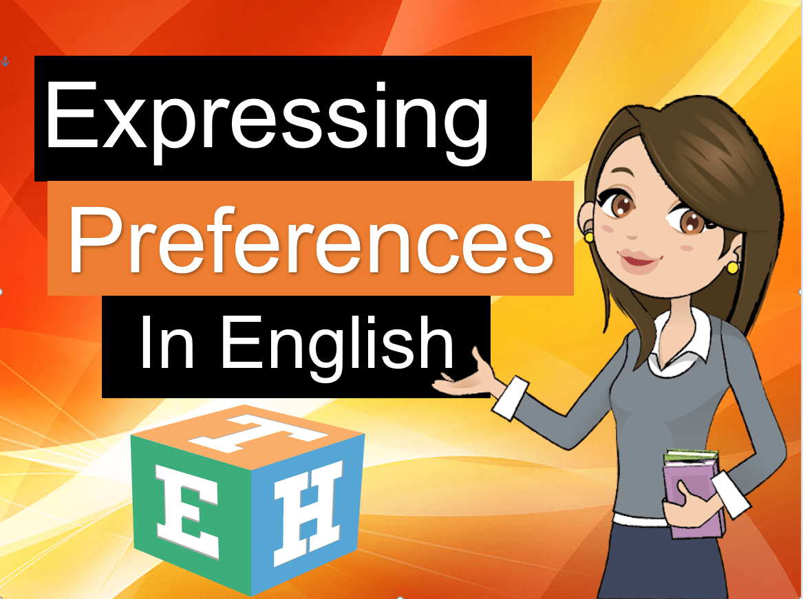expressing Preferences in english