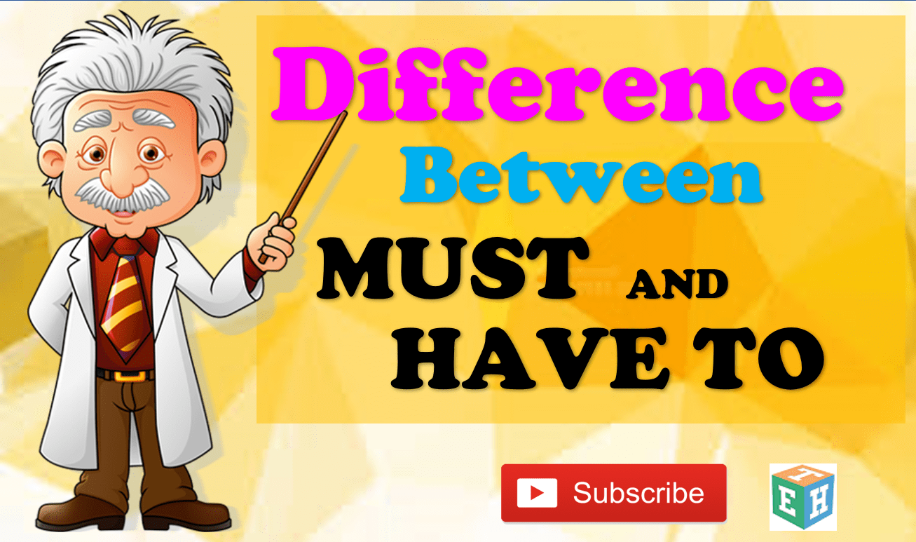 Difference between must and have to