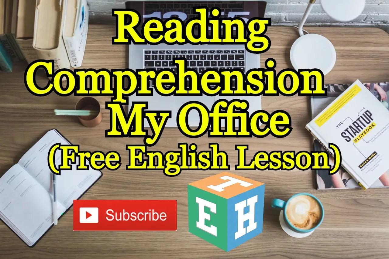 Reading Comprehension-My Office English Tutor Hub 2020