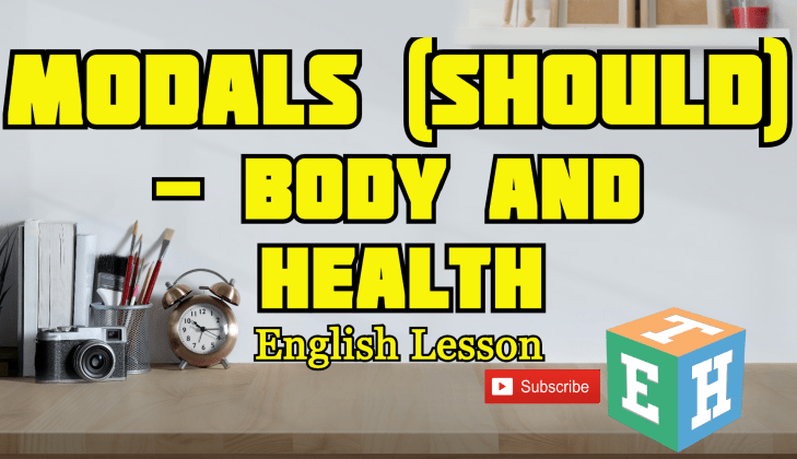 Modals (should)- Body and Health
