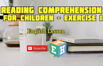 Reading comprehension for children – Exercise 1