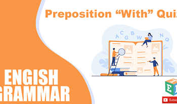 "Preposition ""With"" Quiz - English Grammar"