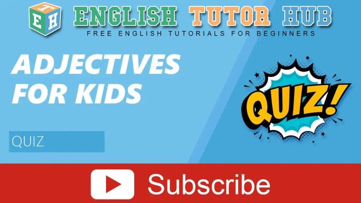 Adjective for Kids | Quiz