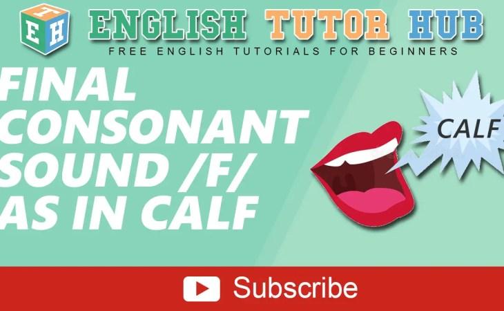Final Consonant Sound /f/ as in calf