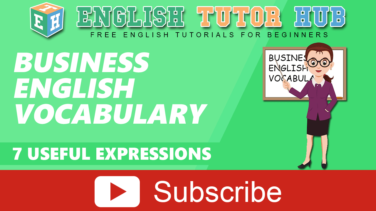 7 Useful expression in Business English Vocabulary