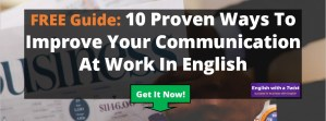 Free E-Book: 10 Proven Ways To Improve Your Communication At Work In English