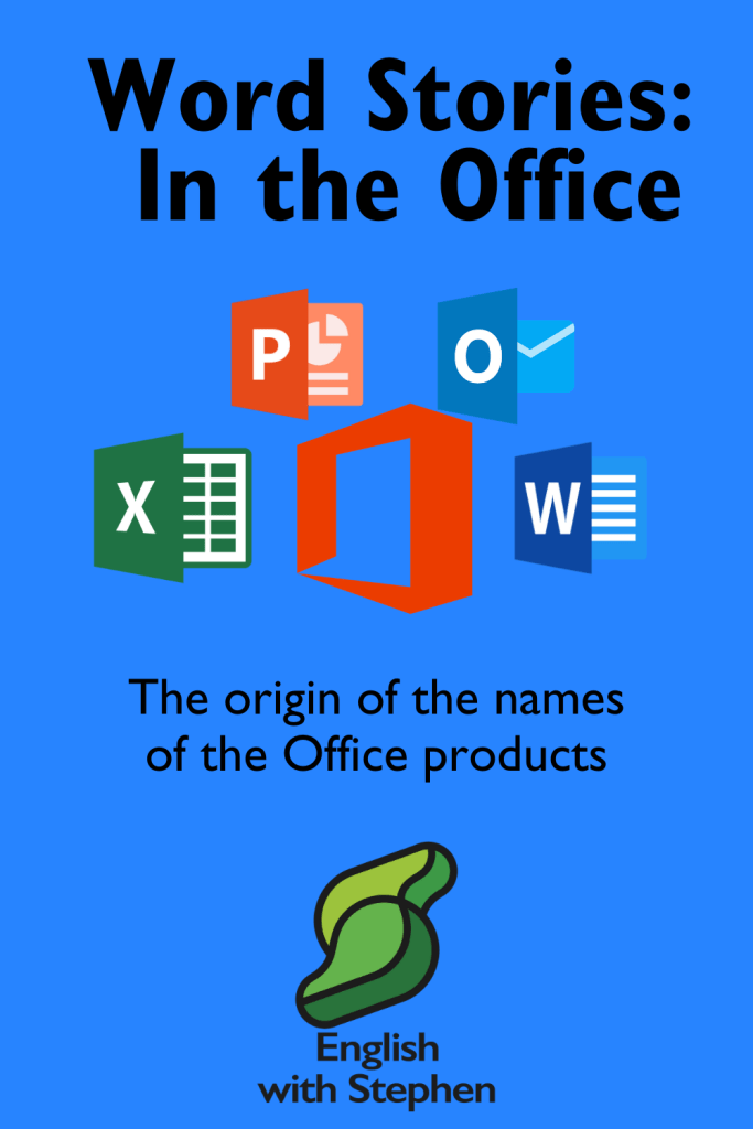 Word origin stories of the Office products