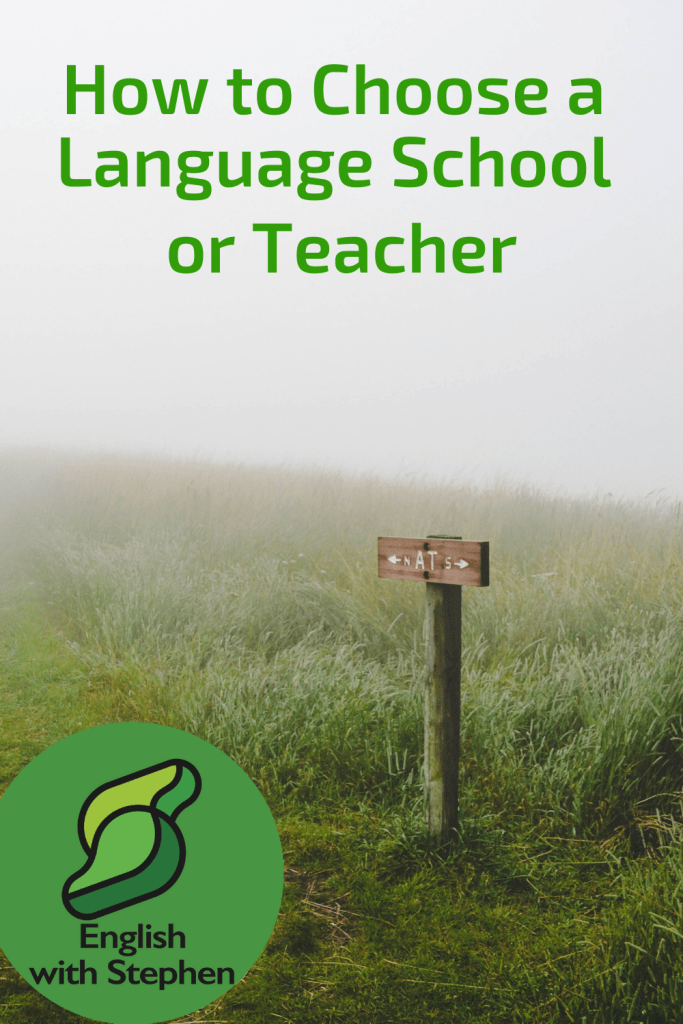 A misty morning in a park or the countryside. A sign pos showing the direction you need to take. Text: How to choose a language school or teacher by English with Stephen