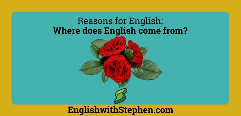 Where does English come from, by English with Stephen