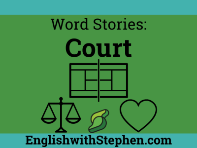 Court by English with Stephen