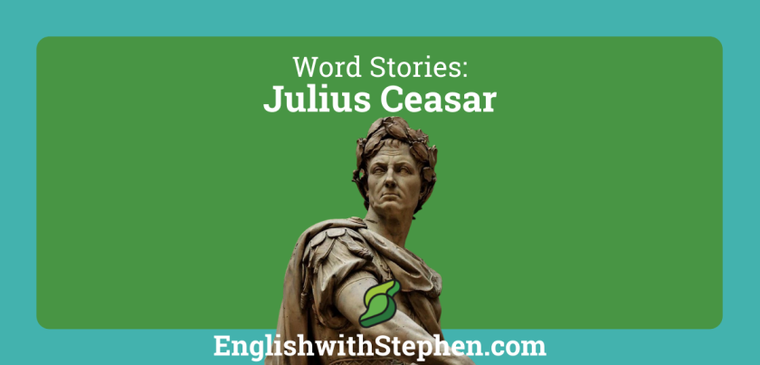 Julius Ceasar and the English language. By English with Stephen