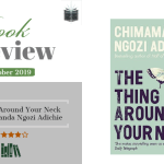 Book Review – The Thing Around Your Neck by Chimamanda Ngozi Adichie