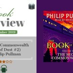 Book Review – The Secret Commonwealth by Phillip Pullman