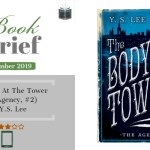 Book Brief – The Body At The Tower by Y.S. Lee