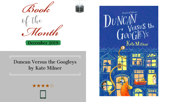 Book review Duncan Versus the Googleys by Kate Milner