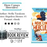 Here Comes Hercules! by Stella Tarakson