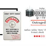 Review – Outraged by Ashley 'Dotty' Charles