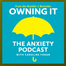 Image of Owning it The Anxiety Podcast