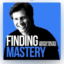 Image of the Finding Mastery Podcast