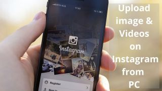 Upload images and videos on Instagram from PC for free