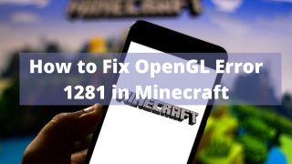 Tricks to fix opengl 1281 error in Minecraft