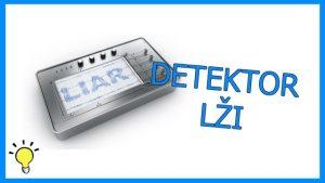 Tajemný detektor lži: Jak vlastně funguje?