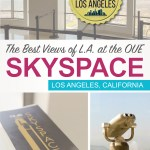 The Best Views of L.A. at the OUE Skyspace