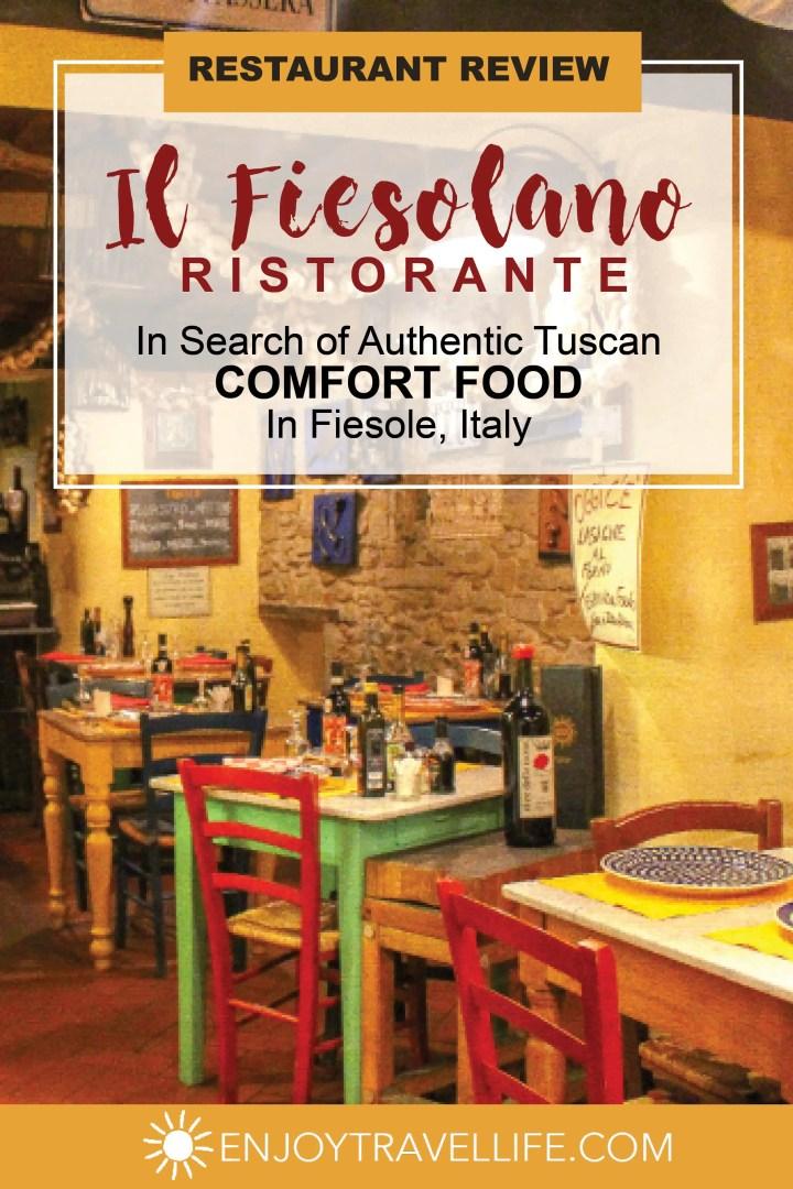 Tuscan Comfort Food in Fiesole Italy Il Fiesolano
