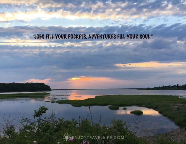 Marshland in Nova Scotia with the travel quote: Jobs fill your pockets, adventures fill your soul.
