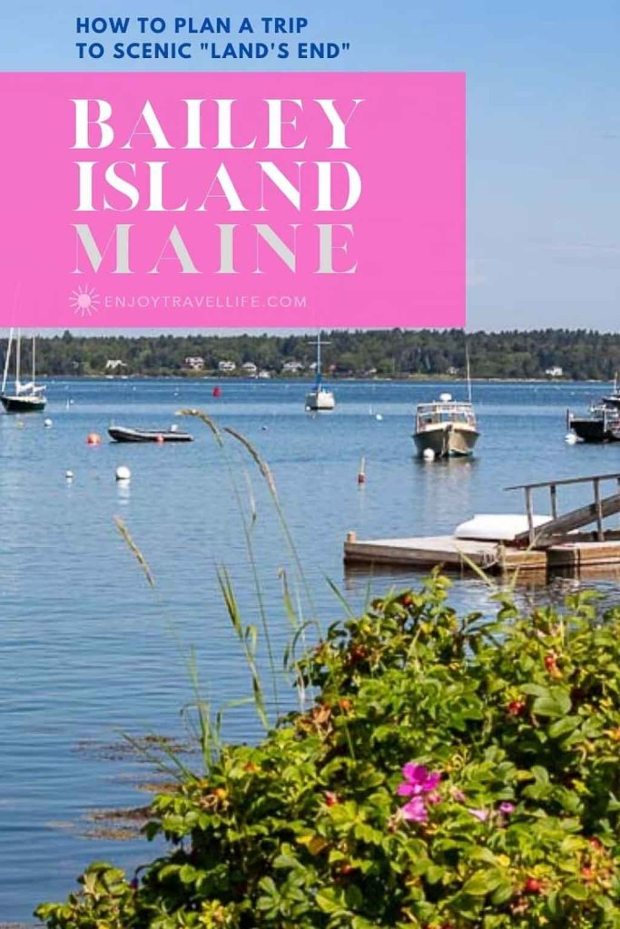 "How to Plan a Trip to Scenic ""Land's End"" on Bailey Island Maine, from Enjoy Travel Life."