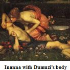 Inanna with Dumuzi corpse