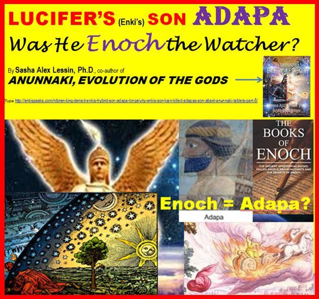 NIBIRAN KING DENIED LUCIFER'S (Enki's) HYBRID SON ADAPA LONGEVITY