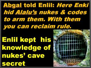 Abgal tells Enki nukes locale