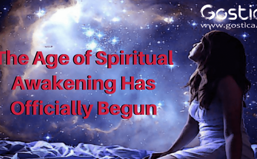 The Age of Spiritual Awakening Has Officially Begun