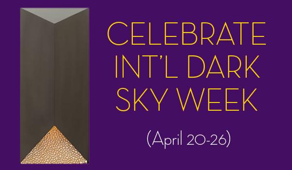 Celebrate International Dark Sky Week