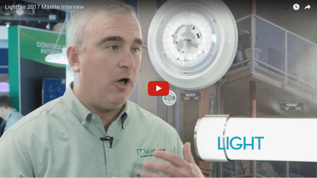 Lightfair 2017 Maxlite Interview