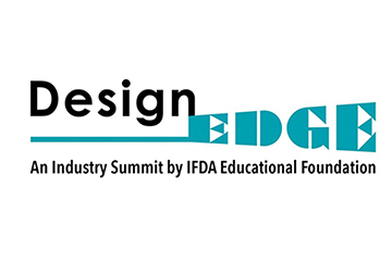 IFDA's Educational Foundation Announces DesignEDGE 2019 Summit at High Point Fall Market