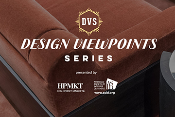 High Point Market, ASID Announce Design Viewpoints Series
