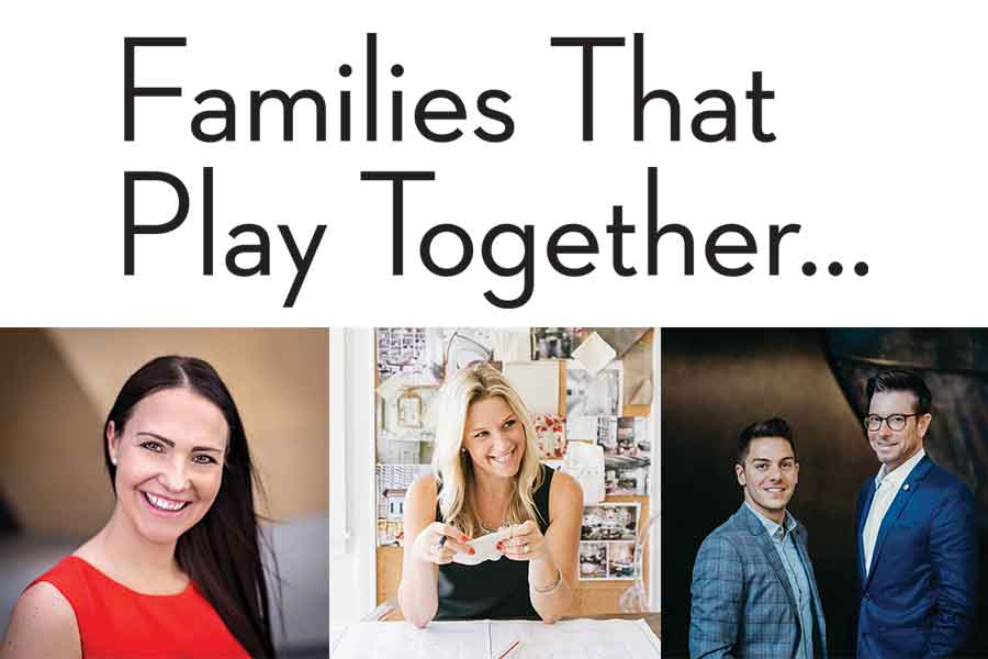 Families That  Play Together…
