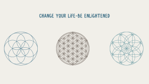 Change Your Life. Be Enlightened.
