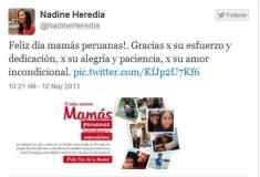 """Nadine Heredia: """"Feliz día mamás peruanas..Gracias por su esfuerzo"""""""