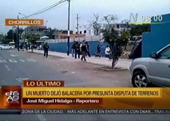 Chorrillos: Murió una persona baleada en disputa por terrenos