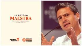 Enrique Peña Nieto y la estafa maestra