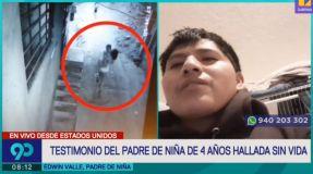Padre de la niña de 4 años asesinada en Independencia hizo doloroso reclamo