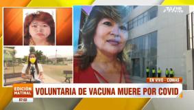 Muere en Perú voluntaria de vacuna contra el COVID-19
