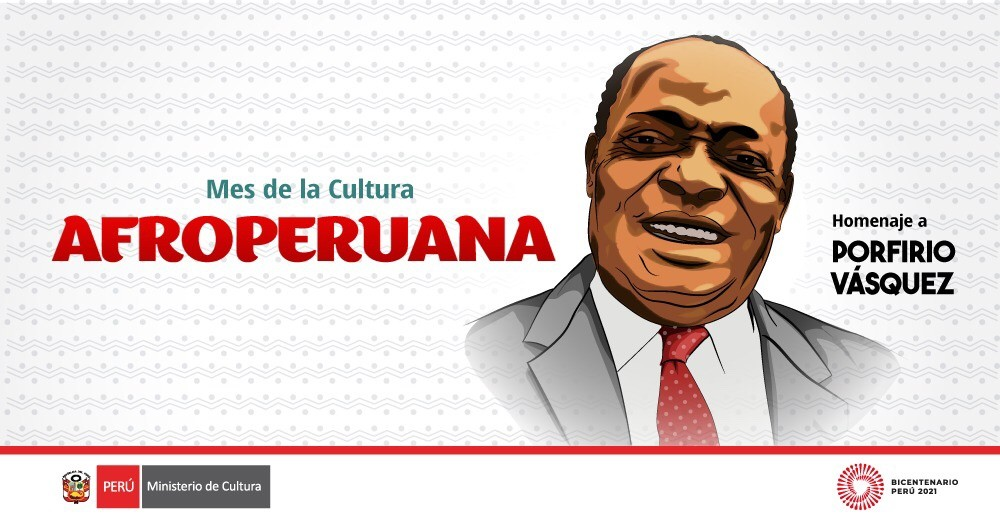 Porfirio Vásquez recibirá homenaje del Ministerio de Cultura en el mes de la Cultura Afroperuana 2021