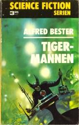 Alfred Bester, Tigermannen [The Stars My Destination] (1973 - Lindfors Förlag, Science Fiction Serien [3]).