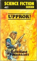 Ferdinand Fitzschkloff, Uppror (1974 - Lindfors Förlag, Science Fiction Serien [14]).
